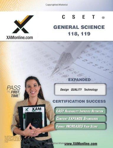 CSET General Science 118, 119 Teacher Certification Test Prep Study Guide (XAM CSET)
