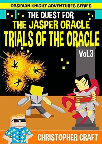The Quest For The Jasper Oracle: The Trials Of The Oracle - Vol 3 Pdf