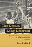 The Dream Long Deferred, Frye Gaillard, 1570036454