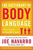 img - for The Dictionary of Body Language: A Field Guide to What Every BODY Is Saying book / textbook / text book