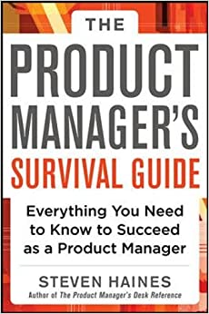 Book The Product Manager's Survival Guide: Everything You Need to Know to Succeed as a Product Manager (Business Books)