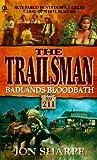 Badlands Bloodbath, Jon Sharpe, 0451196945