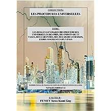 LES REGLES GENERALES DES PROCEDURES UNIVERSELLES DES PRIX, IMPOTS OU ET TAXES, GARANTIES, DELAIS DE LIVRAISON, ET ASSURANCES D'UN PAYS (French Edition)