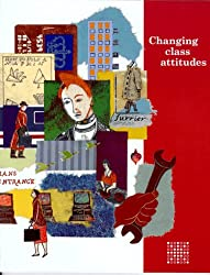 Changing class attitudes