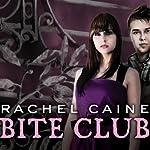 Bite Club: Morganville Vampires, Book 10   Rachel Caine
