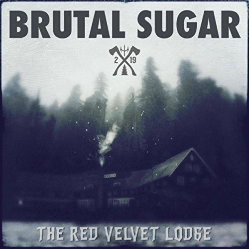 The Red Velvet Lodge [Explicit] - Sugar Lodge