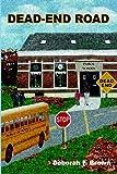 Dead-End Road, Deborah F. Brown, 1418427837