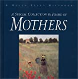 A Special Collection, in Praise of Mothers, Helen Exley Giftbooks, 1861871791