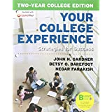 Loose-leaf Version for Your College Experience, Two-Year Edition: Strategies for Success