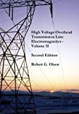 img - for High Voltage Overhead Transmission Line Electromagnetics Volume II book / textbook / text book