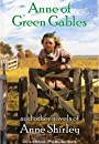 Anne of Green Gables and Other Novels of Anne Shirley