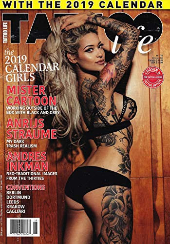 TATTOO Life Magazine Issue 115 THE 2019 CALENDAR GIRLS, Mister Cartoon, Anrijs Straube, Andres Inkman