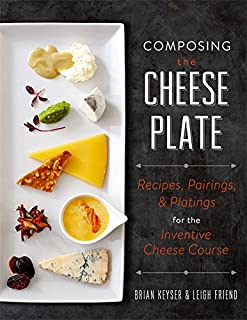 Composing the Cheese Plate Recipes Pairings and Platings for the Inventive Cheese Course & Amazon.com | 20"|247|320|?|9141926aa6cc465ae17578fa986d1c99|False|UNLIKELY|0.352125346660614