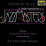 Dedicated To Diz: Slide Hampton & The Jazz Masters
