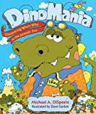 Dino Mania, Michael Anthony DiSpezio, 1402708556