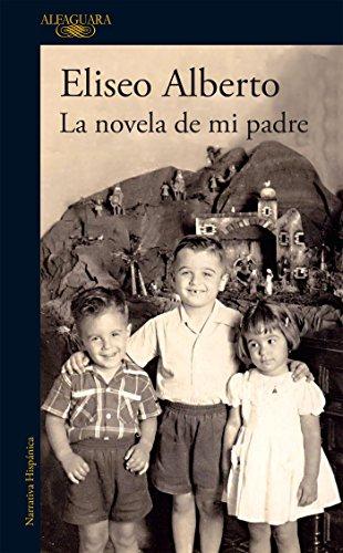 La novela de mi padre