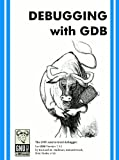 Debugging with GDB, Stallman, Richard, 0983159238