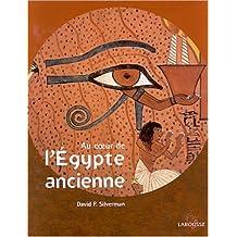 Au Coeur De L'egypte Ancienne-Ne