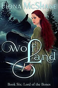 Wolf Land Book Six: Lord of the Bones (English Edition) de [McShane, Fiona]