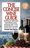 The Concise Wine Guide, Shelagh R. Masline, 0425136337