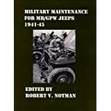 Military Maintenance for MB/GPW Jeeps 1941-45