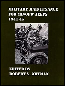 Book Military Maintenance for MB/Gpw Jeeps 1941-45