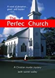The Perfect Church, Keith Walley, 110570212X
