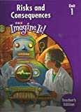 img - for SRA Imagine It! Unit 1 Risks and Consequences TE Level 4 book / textbook / text book