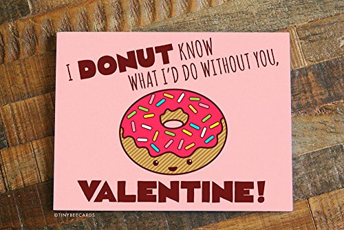 I Donut Know What I'd Do Without You – Funny Valentine's Day -