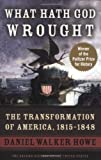 What Hath God Wrought, Daniel Walker Howe, 0195392434