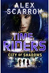 City of Shadows - Book 6 (TimeRiders) Paperback