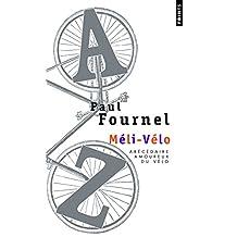 Méli-vélo: Abécedaire amoureux du vélo