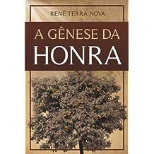 A Genese da Honra