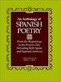 An Anthology of Spanish Poetry : From the Beginnings to the Present Day, Including Both Spain and Spanish America, , 0807104833