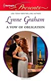 A Vow of Obligation, Lynne Graham, 0373130732