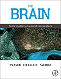 img - for The Brain: An Introduction to Functional Neuroanatomy book / textbook / text book