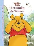 Winnie the Pooh. El escondite de Winnie (Los cuentos de la amistad de Winnie the Pooh)