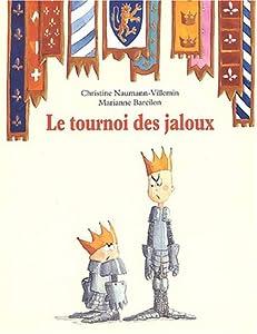 """Afficher """"Tournoi des jaloux (Le)"""""""
