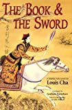 Front cover for the book The Book and the Sword by Louis Cha