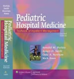 Pediatric Hospital Medicine: Textbook of Inpatient Management