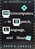 Introduction to Computers in Speech, Language and Hearing 9780316165518
