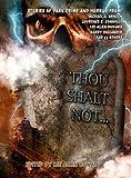Thou Shalt Not...
