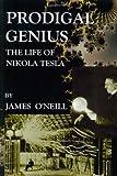 Prodigal Genius, James O'Neill, 1585093084