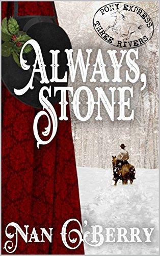 Always, Stone (Three Rivers Express Book 4) -