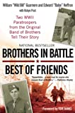 "Brothers in Battle, Best of Friends, William ""Wild Bill"" Guarnere and Edward ""Babe"" Heffron, 0425224368"