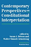 Contemporary Perspectives on Constitutional Interpretation, Susan J Brison, 0813383943