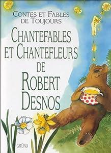"""Afficher """"Chantefables et chantefleurs"""""""
