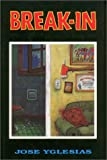 Break-in, José Yglesias, 1558850953