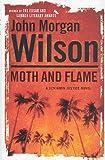 Moth and Flame: A Benjamin Justice Novel (Benjamin Justice Mysteries)