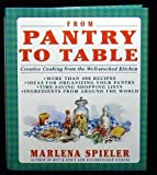 From Pantry to Table, Marlena Spieler, 0201567954